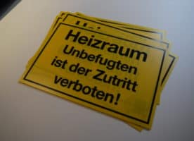 Schild – Heizraum, Unbefugten ist der Zutritt verboten
